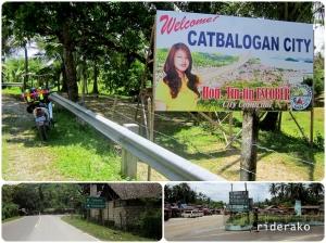 Catbalogan, Samar's capital  is 100 kms away from Tacloban City, Leyte.